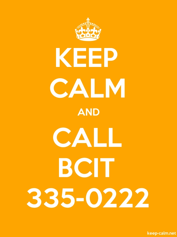 KEEP CALM AND CALL BCIT 335-0222 - white/orange - Default (600x800)