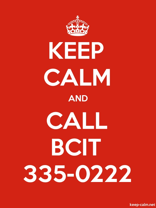 KEEP CALM AND CALL BCIT 335-0222 - white/red - Default (600x800)