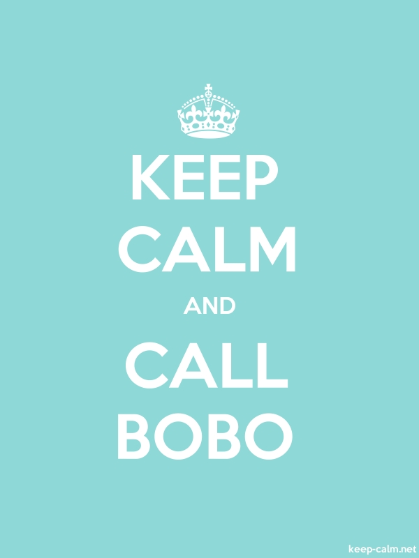 KEEP CALM AND CALL BOBO - white/lightblue - Default (600x800)