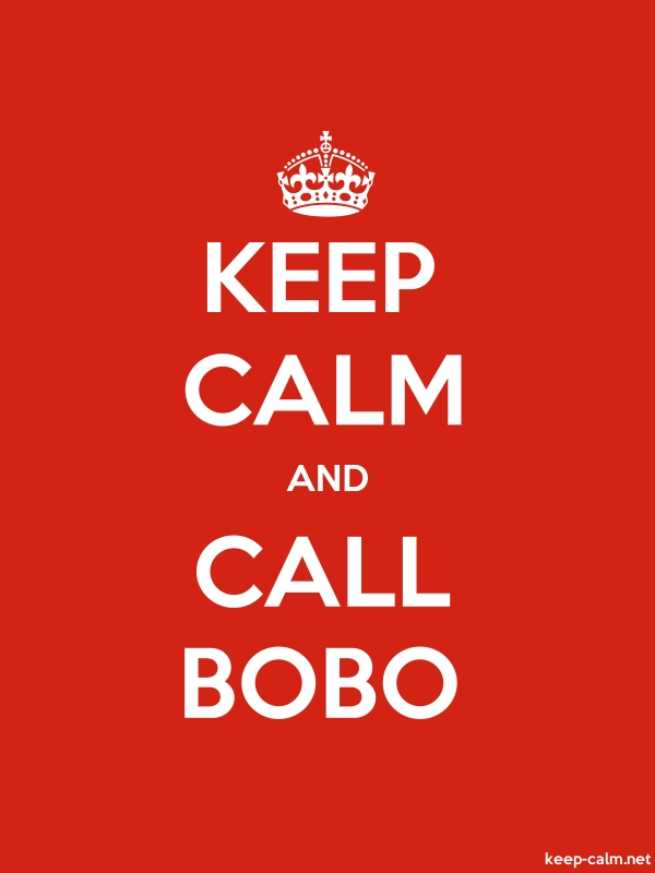 KEEP CALM AND CALL BOBO - white/red - Default (600x800)