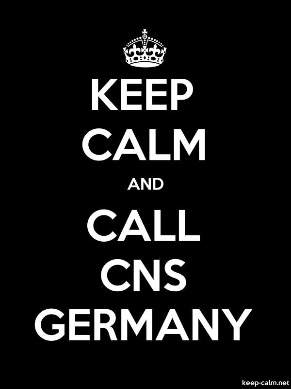 KEEP CALM AND CALL CNS GERMANY - white/black - Default (600x800)