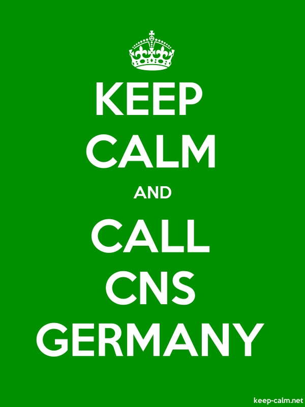 KEEP CALM AND CALL CNS GERMANY - white/green - Default (600x800)