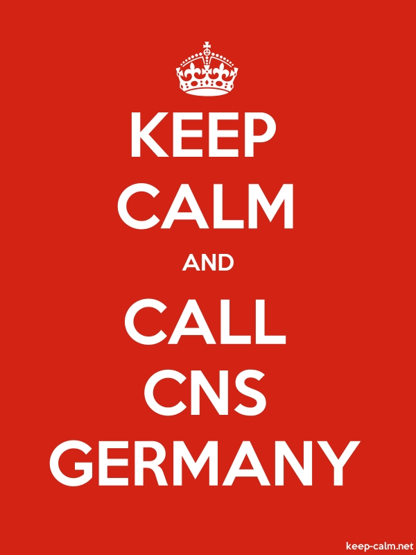 KEEP CALM AND CALL CNS GERMANY - white/red - Default (600x800)