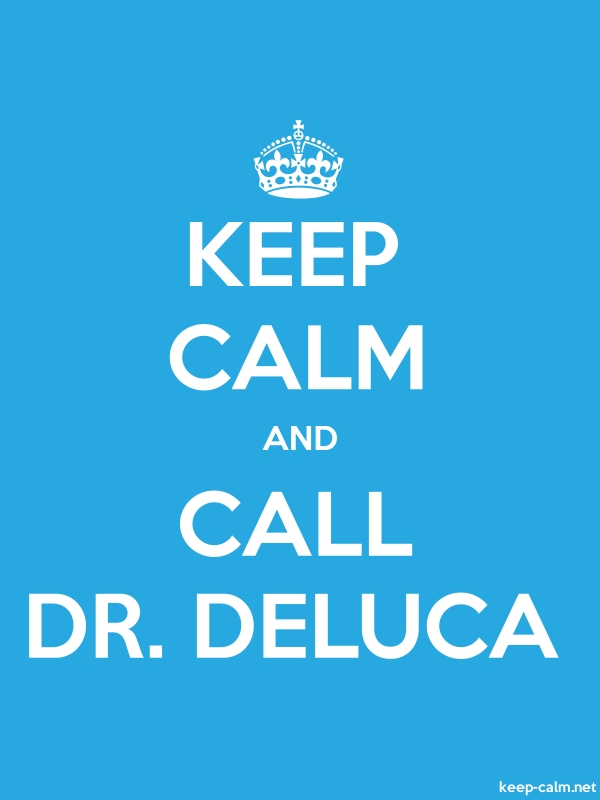 KEEP CALM AND CALL DR. DELUCA - white/blue - Default (600x800)