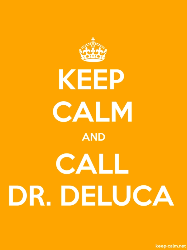 KEEP CALM AND CALL DR. DELUCA - white/orange - Default (600x800)