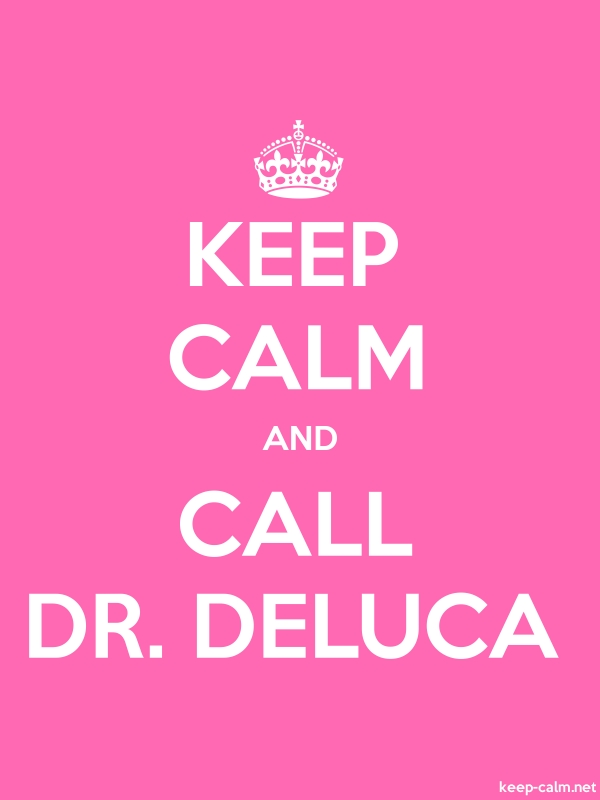 KEEP CALM AND CALL DR. DELUCA - white/pink - Default (600x800)