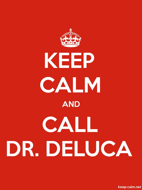 KEEP CALM AND CALL DR. DELUCA - white/red - Default (600x800)