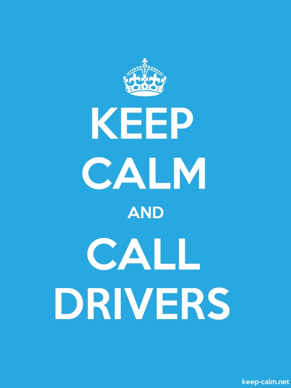 KEEP CALM AND CALL DRIVERS - white/blue - Default (600x800)