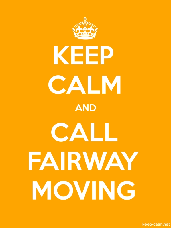 KEEP CALM AND CALL FAIRWAY MOVING - white/orange - Default (600x800)
