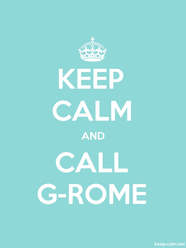 KEEP CALM AND CALL G-ROME - white/lightblue - Default (600x800)