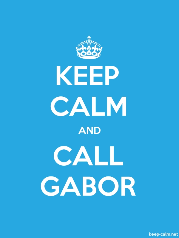KEEP CALM AND CALL GABOR - white/blue - Default (600x800)
