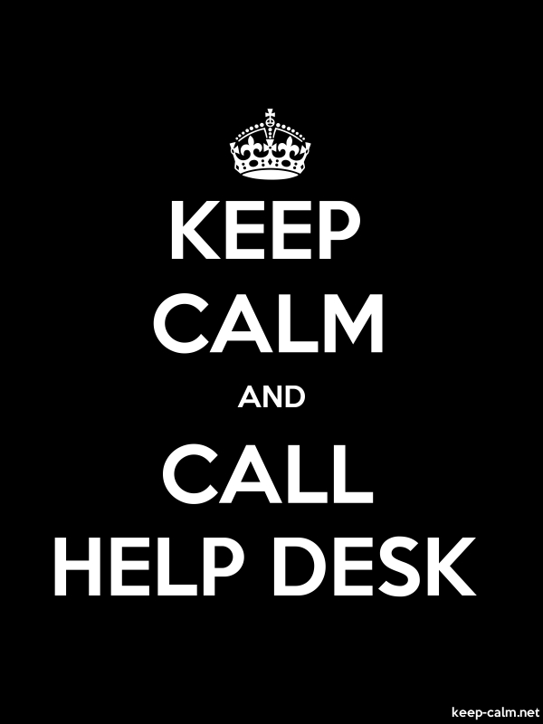 KEEP CALM AND CALL HELP DESK - white/black - Default (600x800)