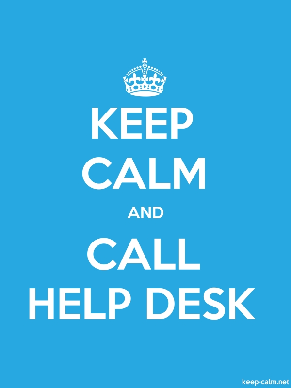 KEEP CALM AND CALL HELP DESK - white/blue - Default (600x800)