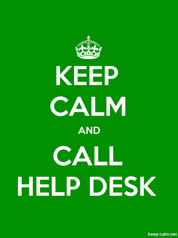 KEEP CALM AND CALL HELP DESK - white/green - Default (600x800)
