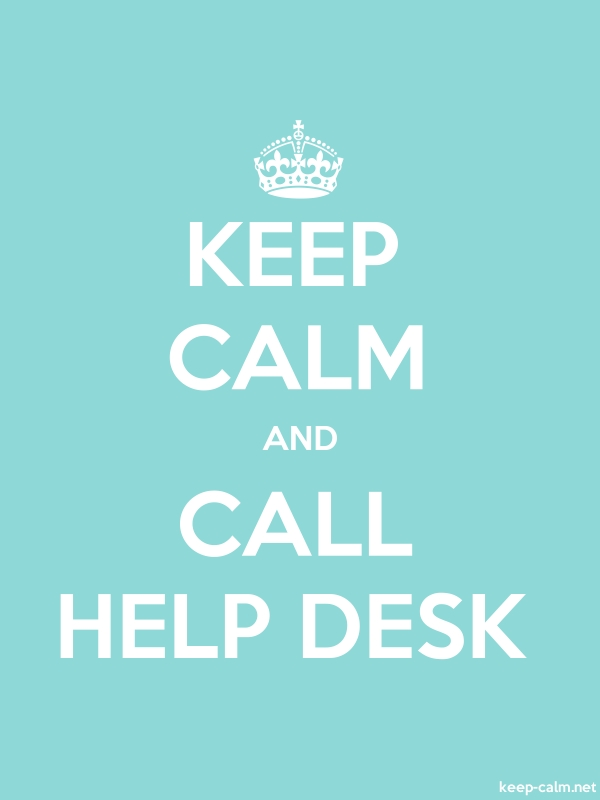 KEEP CALM AND CALL HELP DESK - white/lightblue - Default (600x800)
