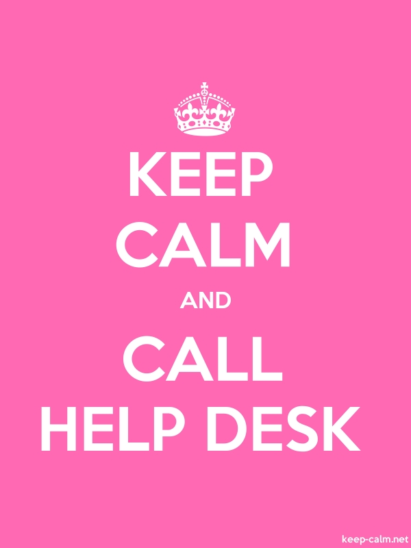 KEEP CALM AND CALL HELP DESK - white/pink - Default (600x800)