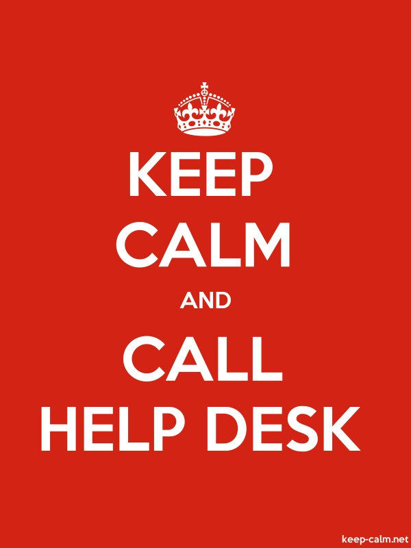 KEEP CALM AND CALL HELP DESK - white/red - Default (600x800)