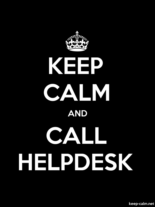 KEEP CALM AND CALL HELPDESK - white/black - Default (600x800)