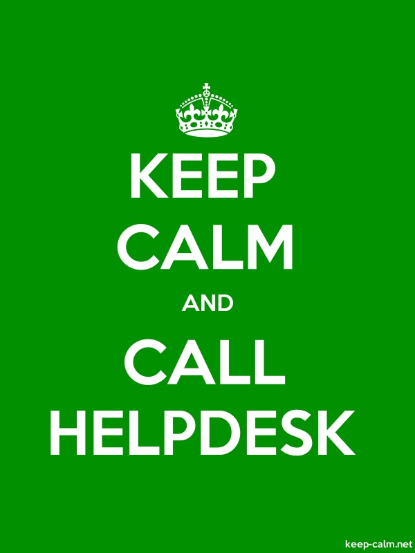 KEEP CALM AND CALL HELPDESK - white/green - Default (600x800)