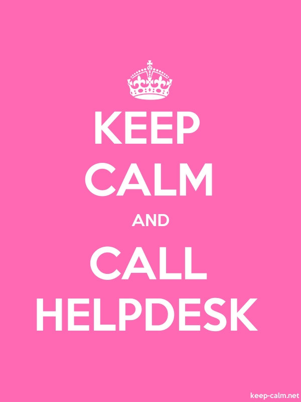 KEEP CALM AND CALL HELPDESK - white/pink - Default (600x800)