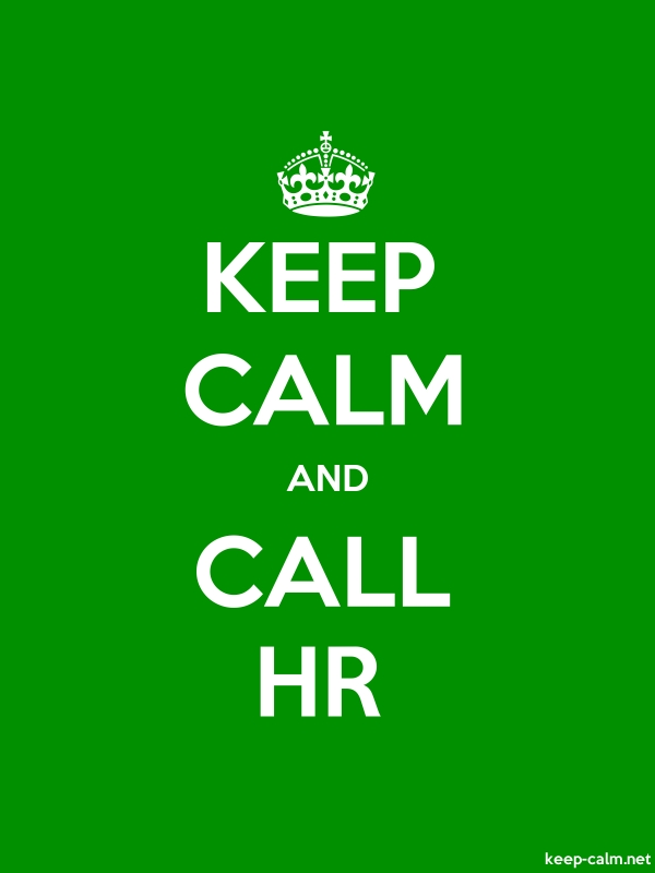 KEEP CALM AND CALL HR - white/green - Default (600x800)
