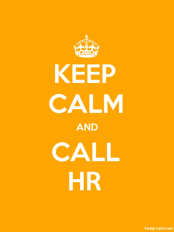 KEEP CALM AND CALL HR - white/orange - Default (600x800)