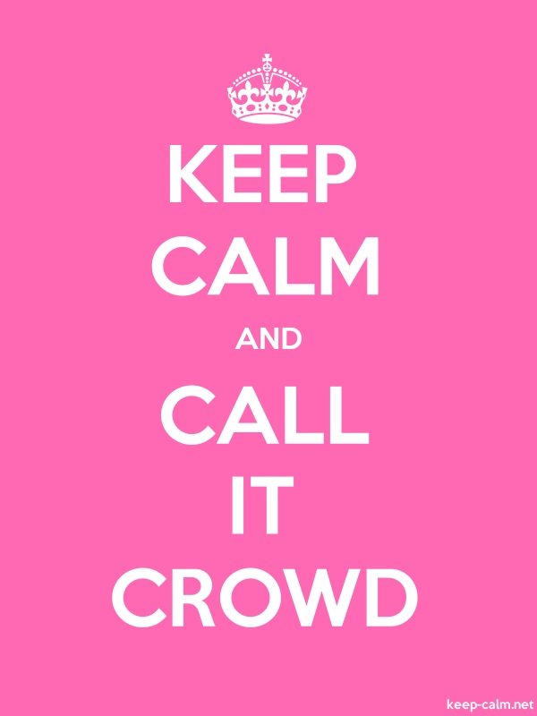 KEEP CALM AND CALL IT CROWD - white/pink - Default (600x800)