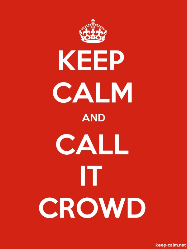 KEEP CALM AND CALL IT CROWD - white/red - Default (600x800)