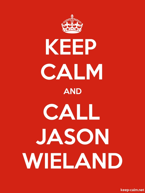 KEEP CALM AND CALL JASON WIELAND - white/red - Default (600x800)