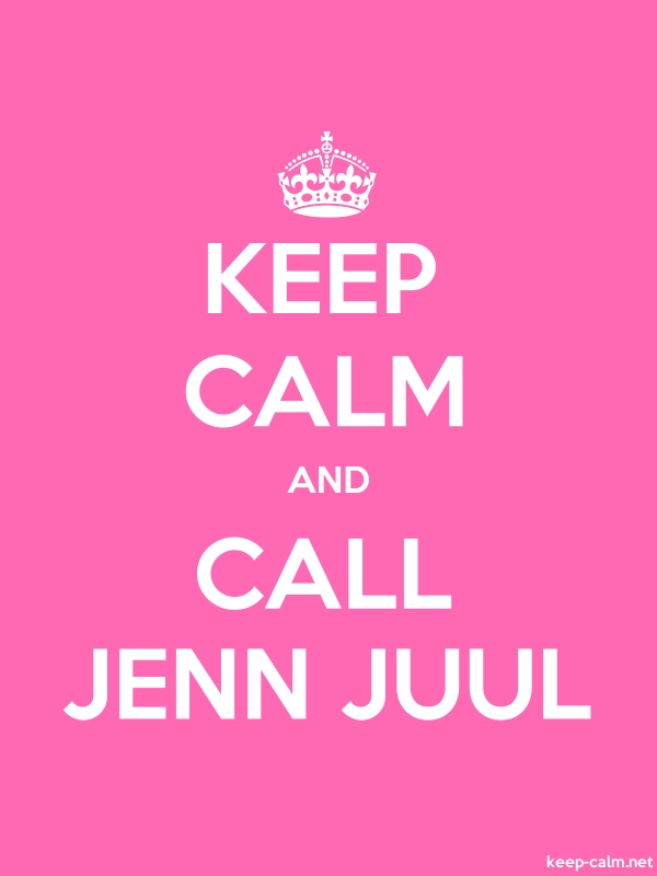 KEEP CALM AND CALL JENN JUUL - white/pink - Default (600x800)