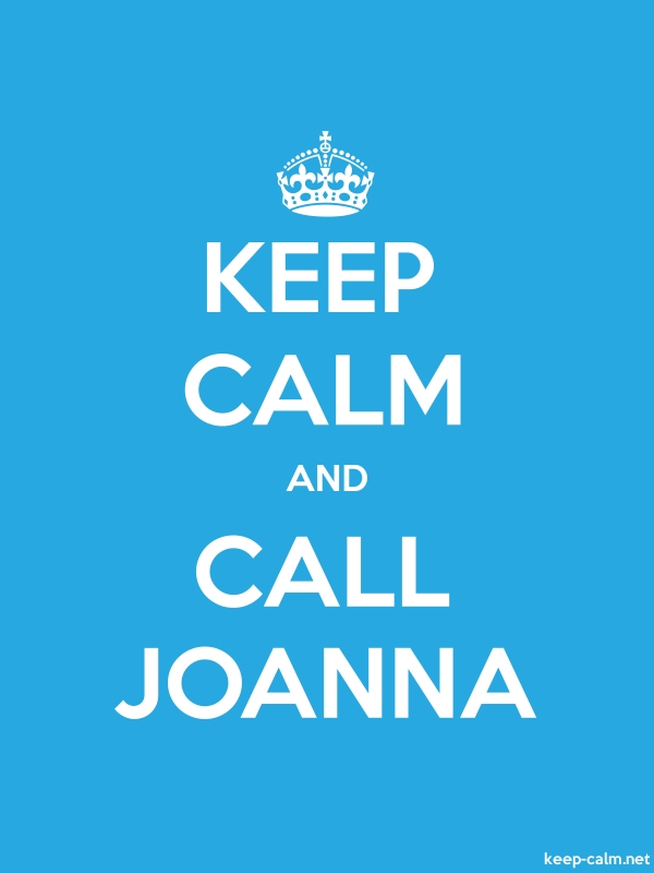 KEEP CALM AND CALL JOANNA - white/blue - Default (600x800)