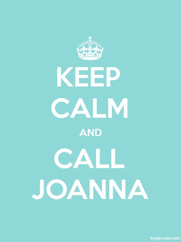 KEEP CALM AND CALL JOANNA - white/lightblue - Default (600x800)