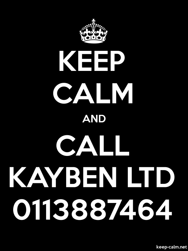 KEEP CALM AND CALL KAYBEN LTD 0113887464 - white/black - Default (600x800)