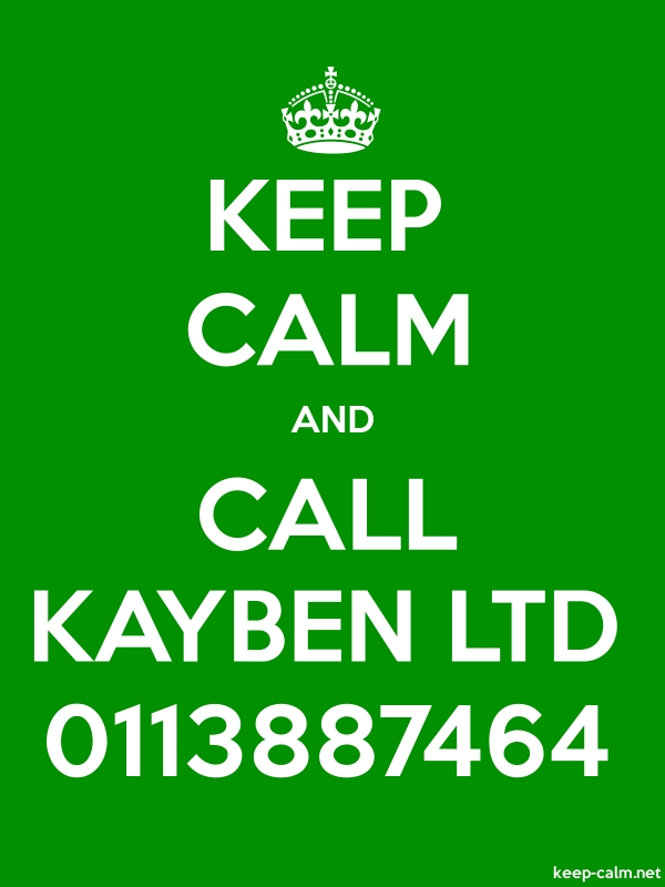 KEEP CALM AND CALL KAYBEN LTD 0113887464 - white/green - Default (600x800)