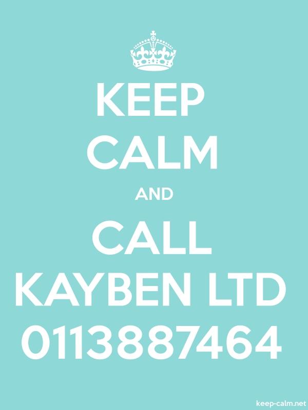KEEP CALM AND CALL KAYBEN LTD 0113887464 - white/lightblue - Default (600x800)