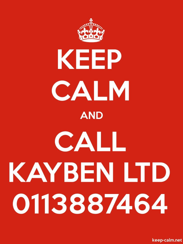 KEEP CALM AND CALL KAYBEN LTD 0113887464 - white/red - Default (600x800)
