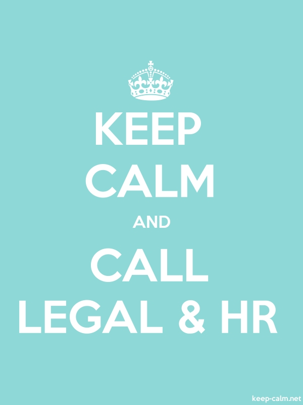 KEEP CALM AND CALL LEGAL & HR - white/lightblue - Default (600x800)