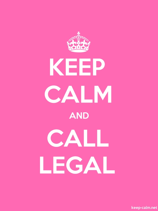 KEEP CALM AND CALL LEGAL - white/pink - Default (600x800)
