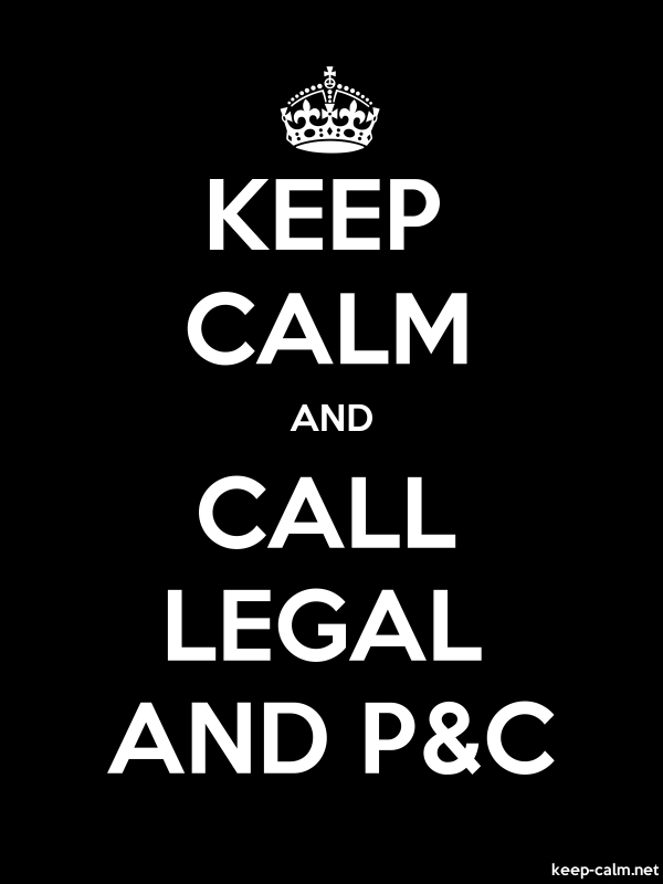 KEEP CALM AND CALL LEGAL AND P&C - white/black - Default (600x800)