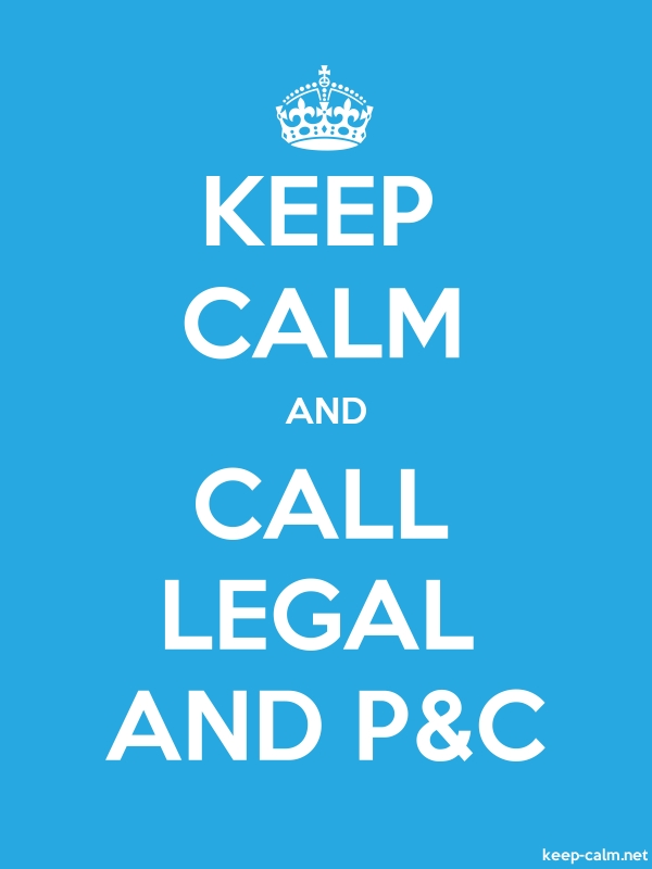 KEEP CALM AND CALL LEGAL AND P&C - white/blue - Default (600x800)
