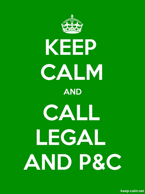 KEEP CALM AND CALL LEGAL AND P&C - white/green - Default (600x800)