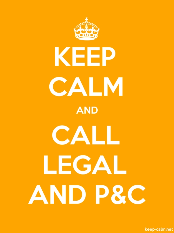 KEEP CALM AND CALL LEGAL AND P&C - white/orange - Default (600x800)
