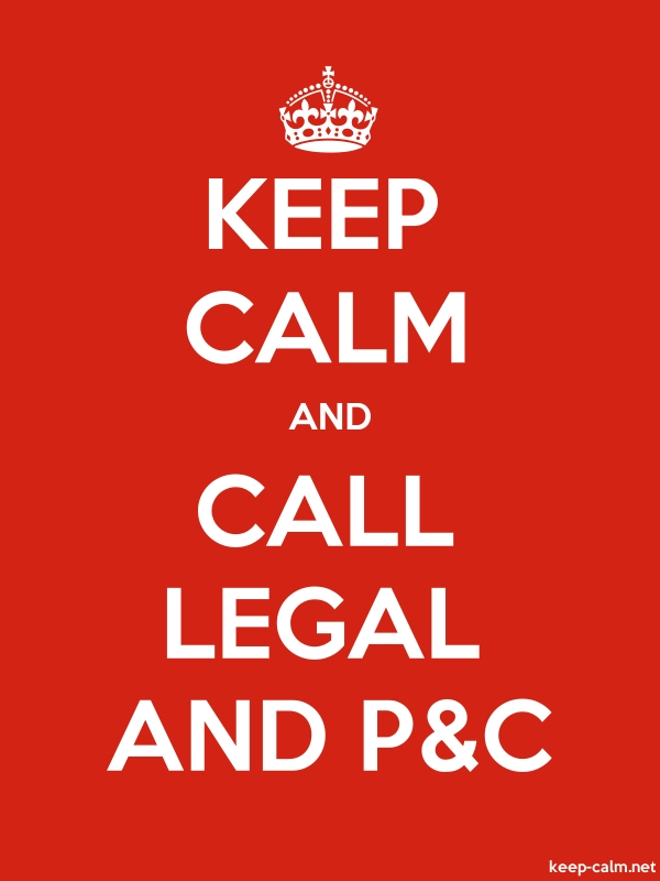 KEEP CALM AND CALL LEGAL AND P&C - white/red - Default (600x800)