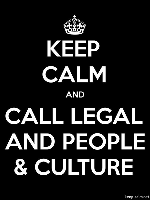 KEEP CALM AND CALL LEGAL AND PEOPLE & CULTURE - white/black - Default (600x800)