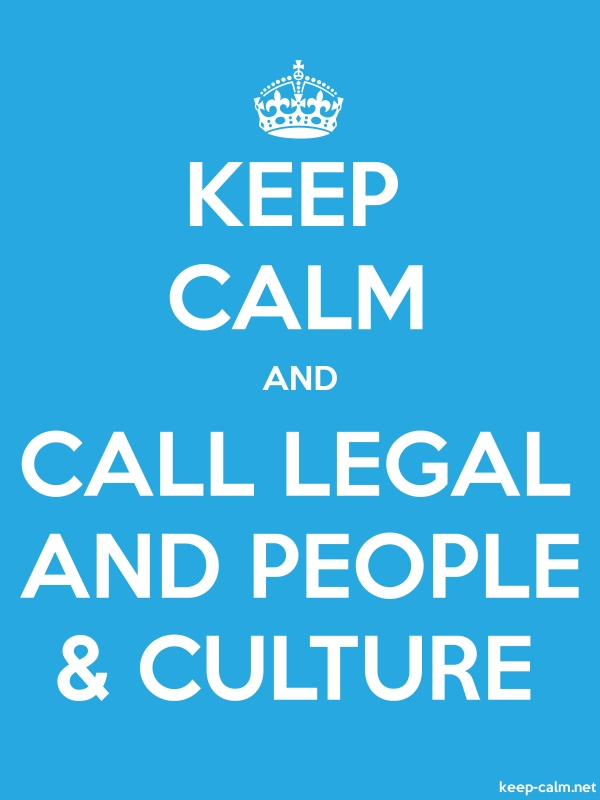 KEEP CALM AND CALL LEGAL AND PEOPLE & CULTURE - white/blue - Default (600x800)