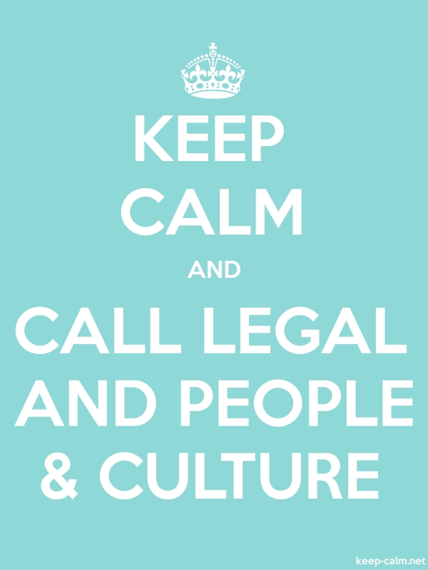 KEEP CALM AND CALL LEGAL AND PEOPLE & CULTURE - white/lightblue - Default (600x800)