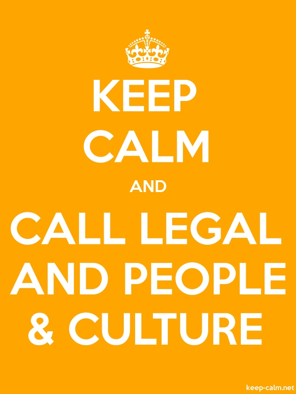 KEEP CALM AND CALL LEGAL AND PEOPLE & CULTURE - white/orange - Default (600x800)