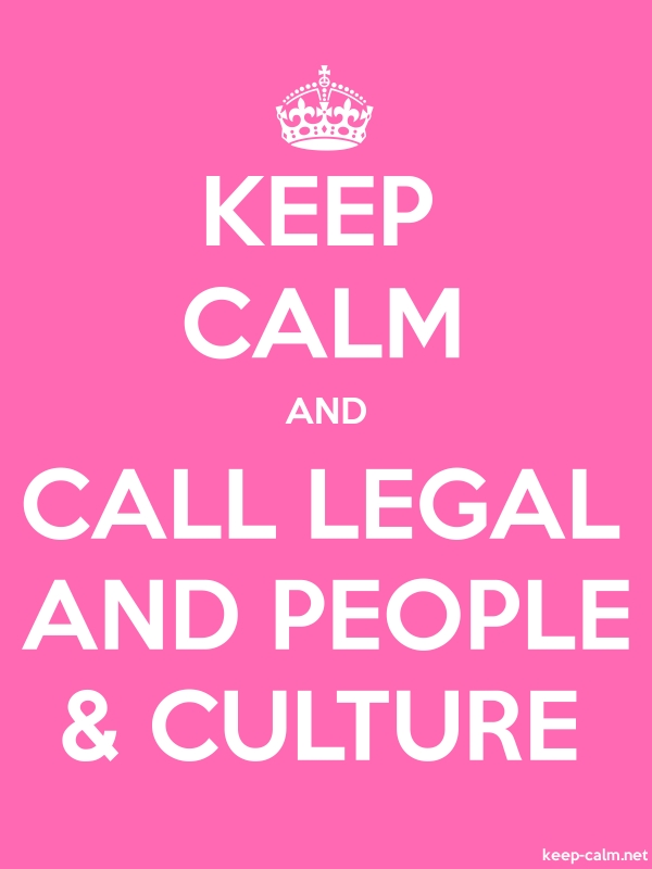 KEEP CALM AND CALL LEGAL AND PEOPLE & CULTURE - white/pink - Default (600x800)