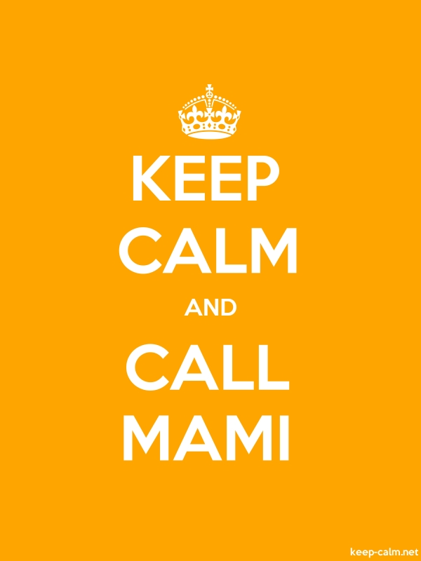 KEEP CALM AND CALL MAMI - white/orange - Default (600x800)