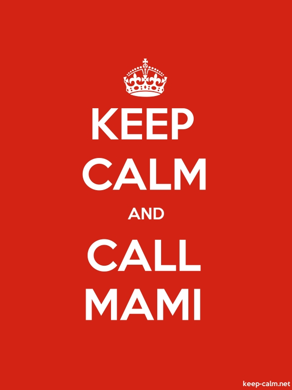 KEEP CALM AND CALL MAMI - white/red - Default (600x800)